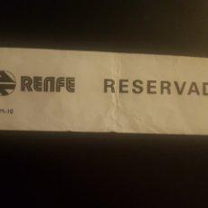Collezionismo Biglietti di trasporto: RENFE. CARTELITO DE RESERVA DE ASIENTO. Lote 273735308