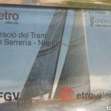 Coleccionismo Billetes de transporte: METRO VALENCIA. AÑO 2007. BILLETE CONMEMORATIVO DE LA PROLONGACIÓN DEL TRANVÍA HASTA EL PUERTO. Lote 275514438