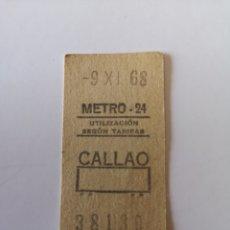 Coleccionismo Billetes de transporte: TICKET DE METRO DE MADRID METRO - 24 CALLAO DEL 9 DE NOVIEMBRE DE 1968. Lote 276474673