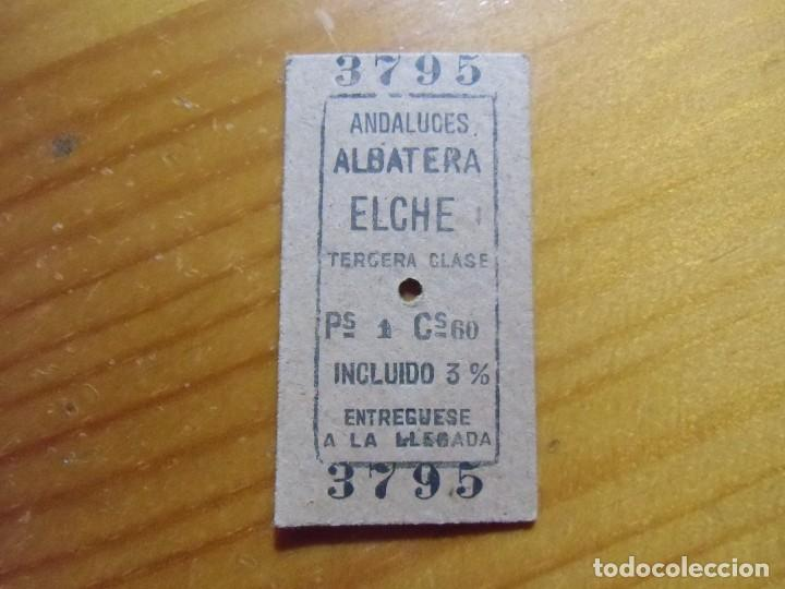 TICKET,BILLETES TRENES ANDALUCES,ALBATERA-ELCHE,CARTON 28/12/1963. (Coleccionismo - Billetes de Transporte)