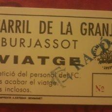 Coleccionismo Billetes de transporte: BILLETE FERROCARRIL 5 PULGADAS BURJASOT. Lote 277090243