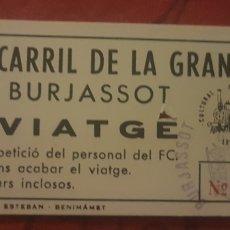 Coleccionismo Billetes de transporte: BILLETE FERROCARRIL 5 PULGADAS DE BURJASOT. Lote 277090273