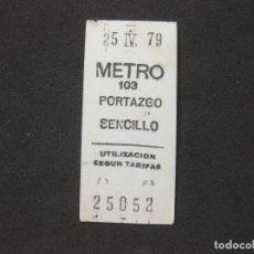 Coleccionismo Billetes de transporte: BILLETE SENCILLO DEL METRO DE MADRID. PORTAZGO 1979. Lote 279509433
