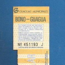 Collezionismo Biglietti di trasporto: BILLETE TRANSPORTE BONO GUAGUA LAS PALMAS DE GRAN CANARIA. Lote 283909008