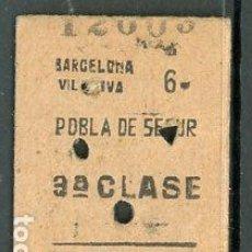 Collectionnisme Billets de transport: BILLETE EDMONDSON DE FERROCARRIL // BARCELONA - POBLA DE SEGUR. Lote 287647858