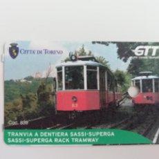 Coleccionismo Billetes de transporte: BILLETE TRANVÍA CREMALLERA SASSI-SUPERGA TURÍN - PIAMONTE ITALIA. Lote 288535753