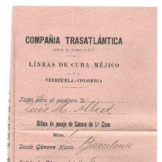Coleccionismo Billetes de transporte: COMPAÑÍA TRASATLANTICA DE BARCELONA - BILLETE PASAJE CÁMARA DE 1ª CLASE GÉNOVA BARCELONA AÑO 1962. Lote 289619068