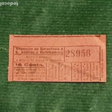 Coleccionismo Billetes de transporte: BILLETE COMPAÑIA DE TRANVIAS DE BARCELONA A SAN ANDRES Y EXTENSIONES A9. Lote 289746513