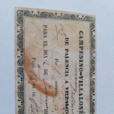 Colecionismos Bilhetes de Transporte: BILLETE PALENCIA A VILLALON. CAMPESINO VILLALONES. 1864.. Lote 292004563
