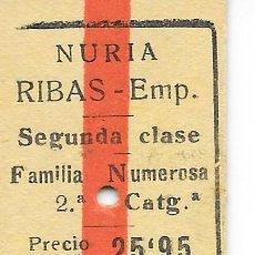 Colecionismos Bilhetes de Transporte: BILLETE EDMONDSON DEL CREMALLERA DE NURIA DE NURIA A RIBAS EMPALME 2º CATEGORIA ESPECIAL F. NUMEROSA. Lote 293253773