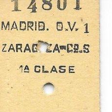 Coleccionismo Billetes de transporte: BILLETE FERROCARRIL EDMONDSON DE MADRID A ZARAGOZA 1ª CLASE. Lote 295823308