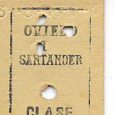 Coleccionismo Billetes de transporte: BILLETE FERROCARRIL EDMONDSON DE OVIEDO A SANTANDER CLASE PREFERENTE. Lote 295824678