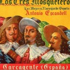 Colecionismo de cartazes: GRAN ETIQUETA CARTEL ITO NARANJAS LOS 3 TRES MOSQUETEROS CARCAGENTE VALENCIA GRANDE ORIGINAL K2. Lote 29482655