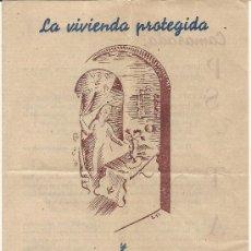 Coleccionismo de carteles: LA VIVIENDA PROTEGIDA Y LA OBRA SINDICAL DEL HOGAR. Lote 26719619