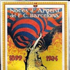 Coleccionismo de carteles: LAMINA DE FUTBOL, NOCES D´ARGENT DEL BARÇA. Lote 24587894
