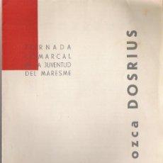 Coleccionismo de carteles: CONOZCA DOSRIUS *JORNADA COMARCAL DE LA JUVENTUD DEL MARESME* 1960. Lote 10615396