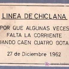 Coleccionismo de carteles: CARTEL DE LINEA DE CHICLANA. 27 DE DICIEMBRE DE 1962. DESPUES DE LAS INUNDACIONES DEL RIO IRO. Lote 12448478