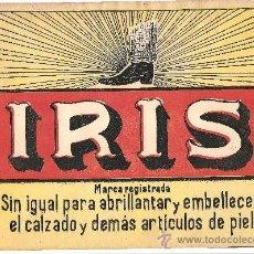 Coleccionismo de carteles: PUBLICIDAD IRIS – CALZADO – PRINCIPIOS DEL SIGLO XX. Lote 183895400