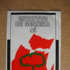 Coleccionismo de carteles: PEGATINA POLITICA DE LOS AÑOS 70 - 80 . ESTATUTO DE GERNIKA SI . Lote 19637910