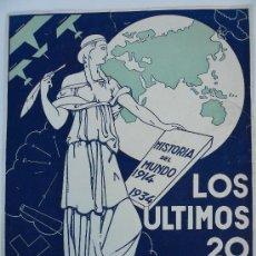 Coleccionismo de carteles: LOS ULTIMOS 20 AÑOS -HISTORIA DEL MUNDO 1914-1934- DOCUMENTAL FOX (VER FOTOS). Lote 26324861