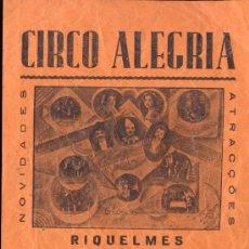 Coleccionismo de carteles: 1938.-CIRCO ALEGRÍA. ANUNCIO DE RIQUELMES.-ASES DE LA RISA. Lote 15574772