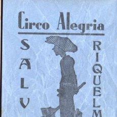Coleccionismo de carteles: 1938.-CIRCO ALEGRÍA. ANUNCIO DE SALVA RIQUELME.-. Lote 15574797