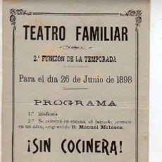 Coleccionismo de carteles: CARTEL DEL TEATRO FAMILIAR-1898 2 FUNCION DE LA TEMPORADA-COMEDIA VICO Y CALVO. Lote 17724336