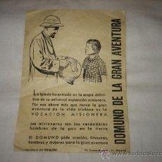 Coleccionismo de carteles: DOMUND DE LA GRAN AVENTURA EL DOMUND PIDE ORACION.LIMOSNAS.HOMBRES Y MUJERES PARA LA GRAN AVENTUR. Lote 17687969
