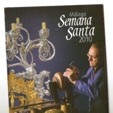 Coleccionismo de carteles: SEMANA SANTA MALAGA 2010. Lote 18549202