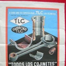 Coleccionismo de carteles: CARTEL LITOGRAFICO ORIGINAL COJINETES TLC MECÁNICA. Lote 19311731