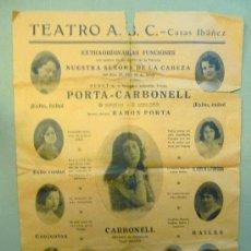 Coleccionismo de carteles: CARTEL PROGRAMA, TEATRO ABC, FIESTAS NUESTRA SEÑORA DE LA CABEZA, PORTA CARBONELL, RAMON PORTA. Lote 22624447