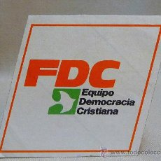 Coleccionismo de carteles: ADHESIVO, PEGATINA, PUBLICITARIA, POLITICA, EQUIPO DEMOCRACIA CRISTIANA, FDC, 9 X 9 CM. Lote 24095067
