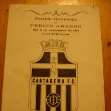 Coleccionismo de carteles: HOMENAJE FUTBOL CARTAGENA-VALENCIA DEDICATORIA PERSONAL. Lote 27343144