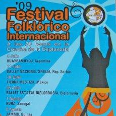 Coleccionismo de carteles: ALICANTE, FESTIVAL FOLKLORICO INTERNACIONAL CARTEL 2009- HUAYRAMUYO ARGENTINA-BALLET SRBIJA SERVIA-T. Lote 27550409