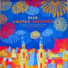 Coleccionismo de carteles: FIESTAS MAYORES DE ELDA (ALICANTE) CARTEL 2010. Lote 27743268