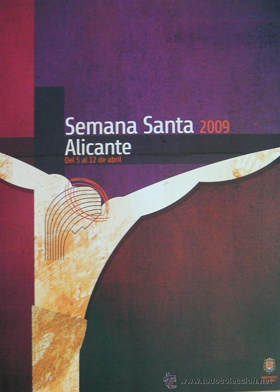 ALICANTE, CARTEL SEMANA SANTA 2009, SIN DOBLAR (Coleccionismo - Carteles Pequeño Formato)