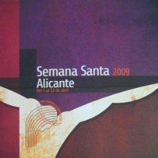 Coleccionismo de carteles: ALICANTE, CARTEL SEMANA SANTA 2009, SIN DOBLAR. Lote 27793546