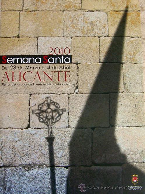 ALICANTE, CARTEL SEMANA SANTA 2010, SIN DOBLAR (Coleccionismo - Carteles Pequeño Formato)