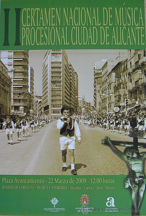 ALICANTE, 2º CERTAMEN NACIONAL DE MÚSICA PROCESIONAL CIUDAD DE ALICANTE, CARTEL 2009 (Coleccionismo - Carteles Pequeño Formato)