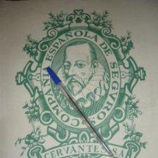 Coleccionismo de carteles: COMPAÑIA ESPAÑOLA DE SEGUROS, CERVANTES SA. PUBLICIDAD.. Lote 28880791