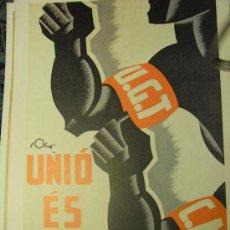 Coleccionismo de carteles: UGT UNIO ES FORÇA - CARTEL GUERRA CIVIL. Lote 29428529