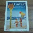 Coleccionismo de carteles: LAMINA REPRODUCCIONES:CADIZ,LA MEJOR PLAYA DEL SUR,GRANDES FIESTAS VERANIEGAS.-. Lote 82817790