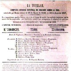 Coleccionismo de carteles: AÑO 1861.-TAMAÑO FOLIO 2 -LA TUTELAR- CIA. GRAL. ESPAÑOLA DE SEGUROS SOBRE LA VIDA. PROVINCIA ZAMORA. Lote 30603670