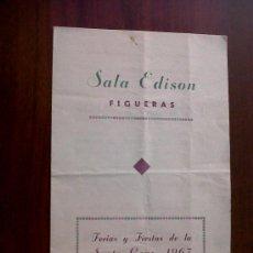 Coleccionismo de carteles: PROGRAMA SALA EDISON FIGUERAS-FERIAS Y FIESTAS DE LA SANTA CRUZ 1967. Lote 30909515