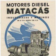 Coleccionismo de carteles: CARTEL TAMAÑO FOLIO. MOTORES DIESEL MATACÁS. AÑOS 40-50.. Lote 31000766