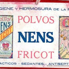 Coleccionismo de carteles: POLVOS NENS FRICOT, HIGIENE Y HERMOSURA DE LA PIEL, 23 POR 17CM. Lote 31610465
