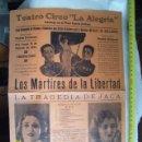Coleccionismo de carteles: CARTEL REPUBLICANO DEL TEATRO DE LA ALEGRIA DE LOS MARTIRES DE LA LIBERTAD TRAGEDIA DE JACA. Lote 31618844