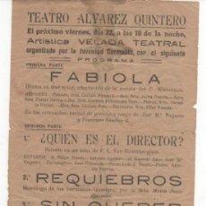 Coleccionismo de carteles: FOLLETO TEATRO ALVAREZ QUINTERO ( SEVILLA ). ARTÍSTICA VELADA TEATRAL. ¿ AÑOS 40 ?. . Lote 33285742