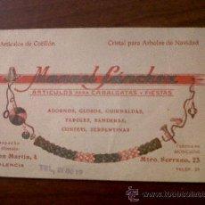 Coleccionismo de carteles: TARJETA PUBLICITARIA MANUEL SANCHEZ-ARTICULOS PARA CABALGATAS Y FIESTAS-VALENCIA 8X12,5. Lote 34962775