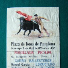 Coleccionismo de carteles: PLAZA DE TOROS DE PAMPLONA - NOVILLADA PICADA -CURRO BALLESTEROS- ESPARTERO -CARTEL TROQUELADO- 1953. Lote 35730090